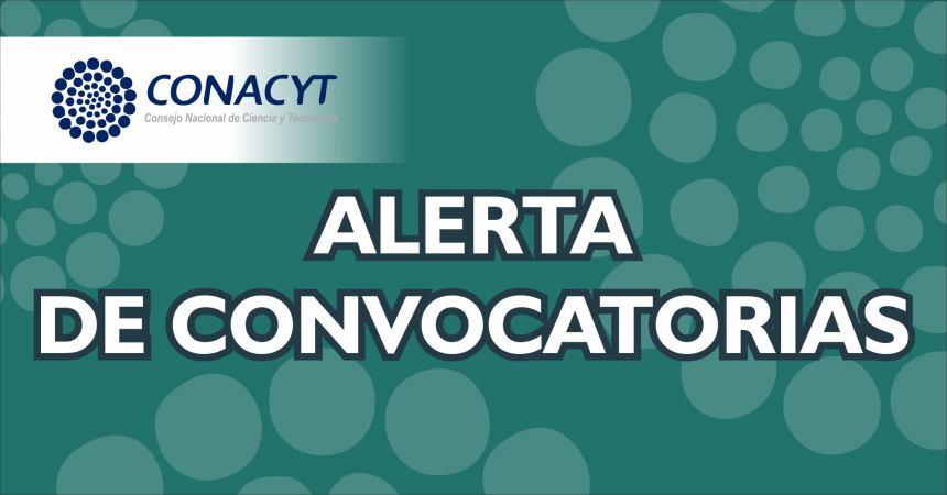CONVOCATORIAS CONACYT JUNIO 2018